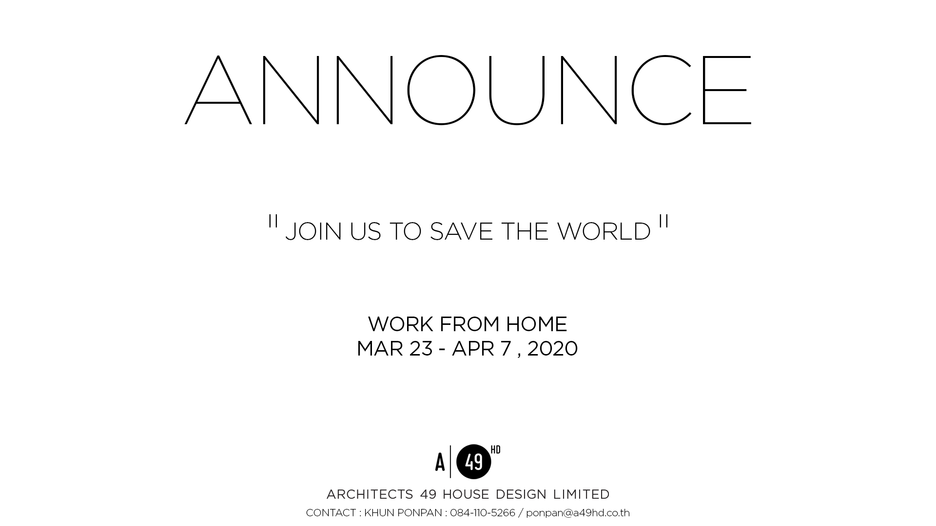 """A49HD - WORK FROM HOME """"JOIN US TO SAVE THE WORLD"""""""